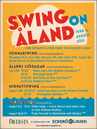 Mildreds swingskola Swing on Åland 2015 Bröderna Trück Red Beans & Rice Jazz Band Mississippi Seven Ålands sjödagar Eckerö Linjen Herräng Dance Camp Sofia Enros Daniel Johansson